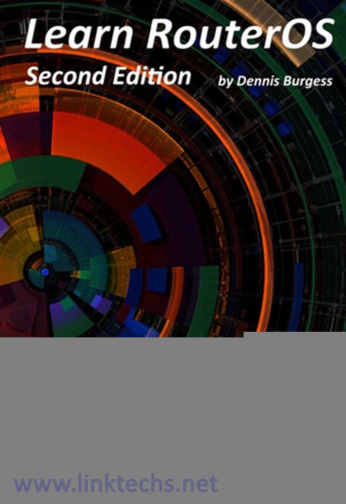 Learn RouterOS 2nd Edition